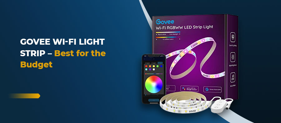 Govee Wi-Fi Light Strip - Best for the Budget