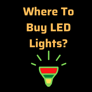 Where To Buy LED Lights?
